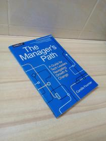 The Manager's Path:A Guide for Tech Leaders Navigating Growth and Change
