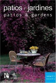 Patios and Gardens: Smallbooks Series-庭院和花园:小册子系列