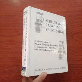 Speech and Language Processing:An Introduction to Natural Language Processing, Computational Linguistics and Speech Recognition