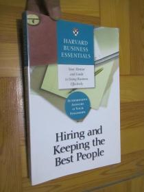 Harvard Business Essentials Hiring and Keeping the Best People (小16开)