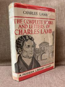 The Complete Works and Letters of Charles Lamb(《兰姆全集》,经典Modern Library,布面精装带护封,老版书)