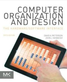 Computer Organization and Design, Fifth Edition:The Hardware/Software Interface