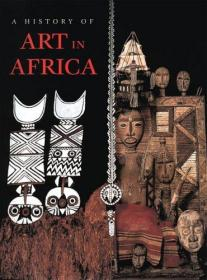 History of Art in Africa: Second Edition-非洲艺术史:第二版