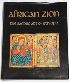 African Zion: The Sacred Art of Ethiopia-非洲锡安:埃塞俄比亚的神圣艺术