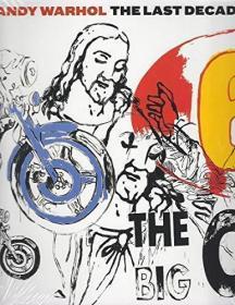 Andy Warhol: The Last Decade-安迪·沃霍尔:过去十年