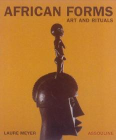 African Forms: Art and Rituals-非洲形式:艺术和仪式