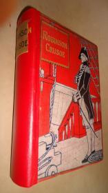 1910年Daniel Defoe - Robinson Crusoe《鲁宾逊漂流记》精装插图本 增补彩图