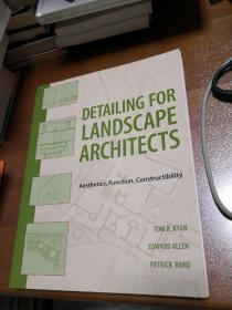 Detailing For Landscape Architects : Aesthetics,  Function, Constructibility   【英文原版】 景观设计师详图