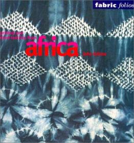 Printed and Dyed Textiles from Africa-来自非洲的印染纺织品