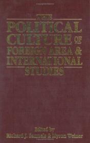 The Political Culture Of Foreign Area And International Studies