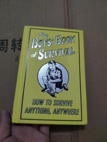 英文原版 The Boys Book Of Survival (How To Survive Anything, Anywhere)