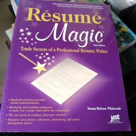 Resume Magic:Trade Secrets of a Professional Resume Writer (Resume Magic Trade Secrets of a Professional Resume Writer)