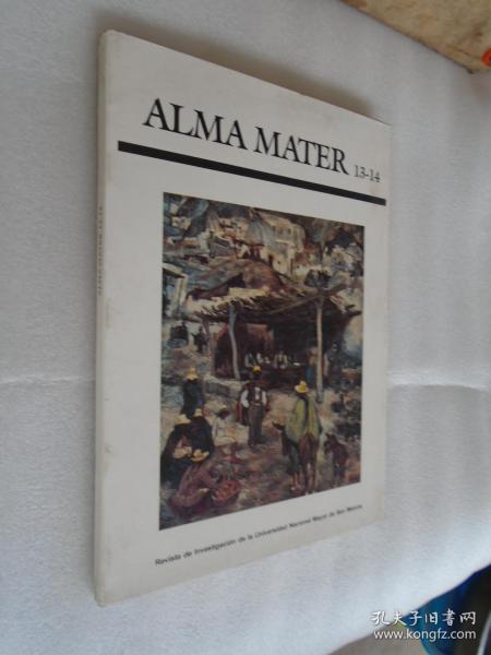 Alma Mater 13-14  revista de investigacion de la universidad nacional mayor de san marcos 西班牙文原版