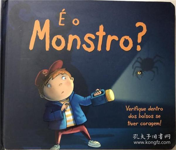 精装稍有瑕疵 葡萄牙语 É o monstro?是怪物吗?