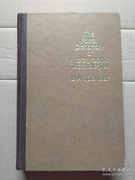 英文版:The Focal Dictionary of Photographic Technologies(攝影技術辭典)
