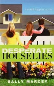 Desperate House Lies : It Could Happen to You英文原版
