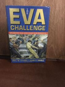 The EVA Challenge Implementing Value Added Change In An Organization