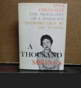 陈纳德太太陈香梅签名本《a thousand springs 》 一千个春天: 婚姻的自述,林语堂作序