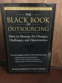 The Black Book Of Outsourcing How To Manage The Changes, Challenges, And Opportunities