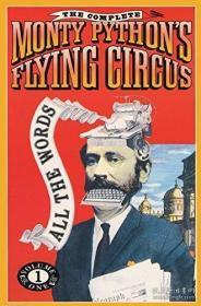 The Complete Monty Python's Flying Circus  All the Words, Volume 1