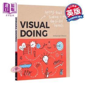 视觉行为 英文原版 Visual Doing: Applying Visual Thinking-