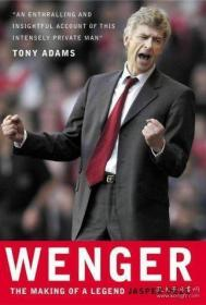 Wenger: The Making of a Legend