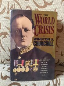 THE WORLD CRISIS by Winston Churchill -- 丘吉尔一战回忆录 由4卷本精选而成