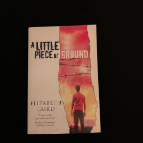 A Little Piece of Ground (PB)[和平的沃土(小说)]