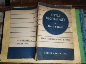 LITTLE DICTIONARY ENGLISH USAGE袖珍英語用法字典   【1946年版權,由羅伯特·c·美國華福和詹姆斯·r·福斯特出版】
