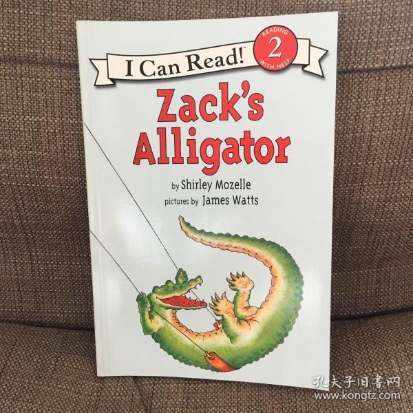 Zack's Alligator (I Can Read, Level 2)扎克的鳄鱼