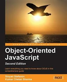 Object-Oriented JavaScript:Create scalable, reusable high-quality JavaScript applications and libraries