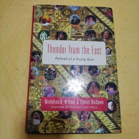 【英文精装】Thunder from the East:Portrait of a Rising Asia【东方雷霆:崛起的亚洲】