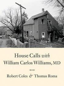 HouseCallsWithWilliamCarlosWilliams,MD