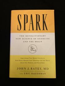 Spark:The Revolutionary New Science of Exercise and the Brain