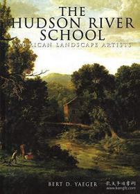 The Hudson River School: American Landscape Artists-哈德逊河学派:美国风景画家