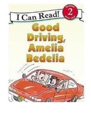 Good Driving, Amelia Bedelia (I Can Read, Level 2)[不错的司机,阿米莉亚·贝迪利亚]
