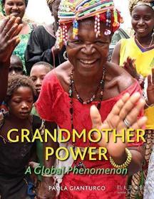 GrandmotherPower:AGlobalPhenomenon