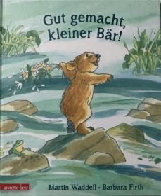 精装德语 Gut gemacht, kleiner Bär! 干得好,小熊!