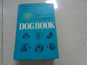 THE COMPLETE DOG BOOK, NEW REVISED EDITION , 1972年英文原版,精装厚册,尺寸 24cm *16cm, 书重近1.4公斤