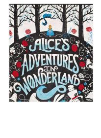 爱丽丝梦游仙境英文原版Alice's Adventures in Wonderland