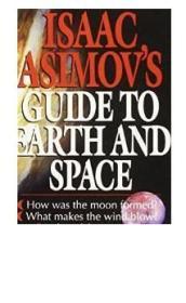 英文原版Isaac Asimov's Guide to Earth and Space/Isaac Asimov