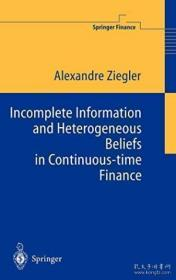 Incomplete Information And Heterogeneous Beliefs In Continuous-time Finance