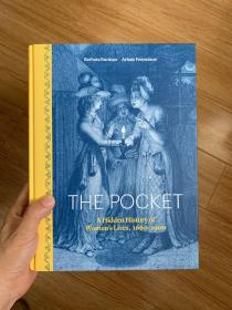 The Pocket: A Hidden History of Womens Lives, 1660-1900