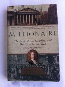 Millionaire: The Philanderer, Gambler, and Duelist Who Invented Modern Finance        英文原版
