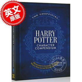 哈利波特非官方人物概要 英文原版 The Unofficial Harry Potter Character Compendium 周边收藏 精装进口图书 小说人设关系