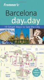 Frommer's Barcelona Day by Day (Frommer's Day by Day) 巴赛罗纳旅游指南