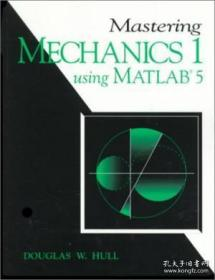 Mastering Mechanics I Using Matlab: A Guide To Statics And Strength Of Materials