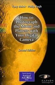 How to Photograph the Moon and Planets with Your Digital Camera-如何用数码相机拍摄月球和行星