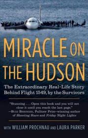 Miracle on the Hudson: The Extraordinary Real-Life Story Behind Flight 1549, by the Survivors哈德逊河奇迹,英文原版