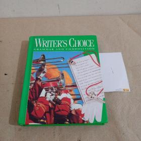 WRITER'S CHOICE GRAMMAR AND COMPOSITION 写作者的选择语法和构成